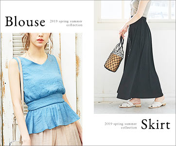 2019 spring summer collection Blouse Skirt 春夏の主役を召しませ。