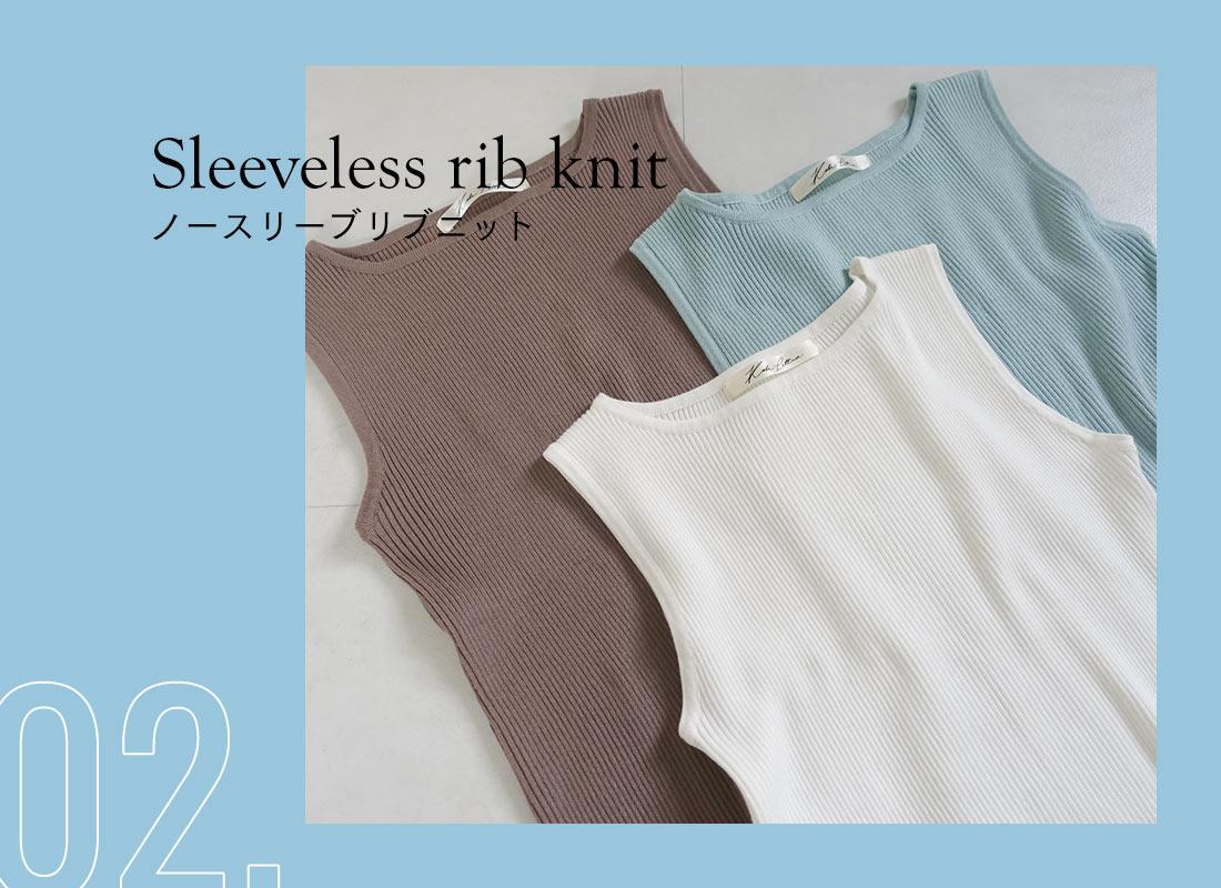 Sleeveless rib knit Sleeveless rib knit