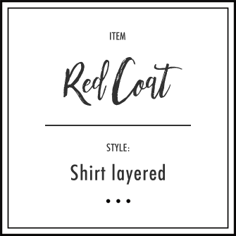 Red Coat × 白シャツ
