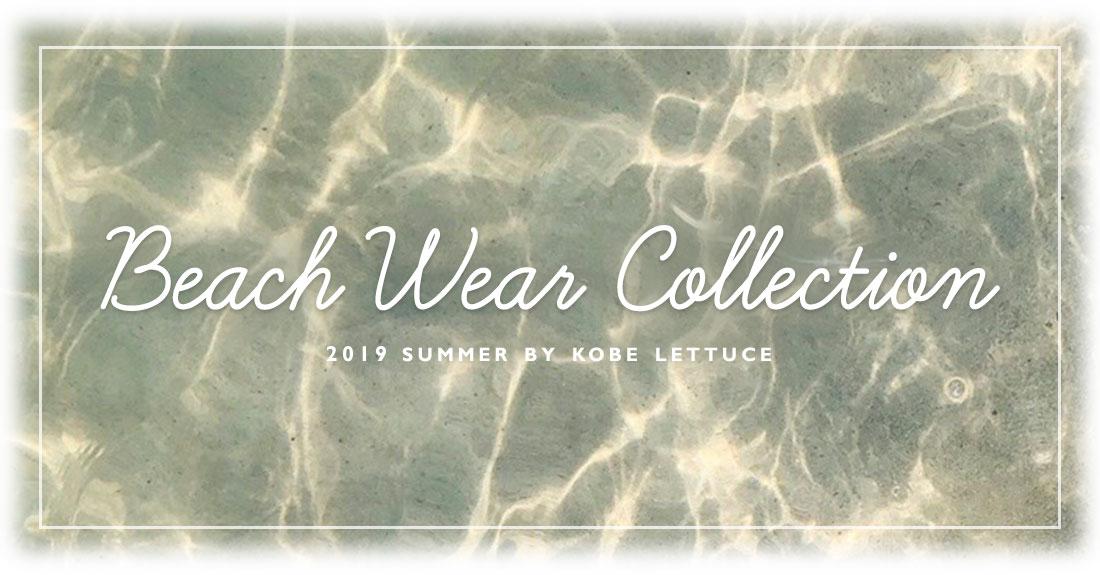 Beach Wear Collection 神戸レタスの2019年トレンド水着