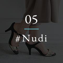 05 NUDI ヌーディ