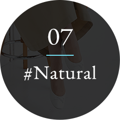 07 NATURAL ナチュラル