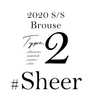 Spring Brouse Type,2 _silhouette _material _nuance _color #Sheer