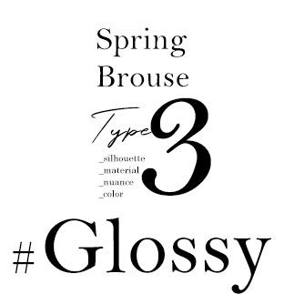 Spring Brouse Type,3 _silhouette _material _nuance _color #Glossy