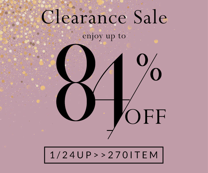 Clearance Sale enjoy up to 84%OFF 1/10UP>>200ITEM