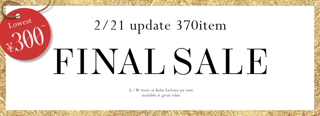 1/31 update 300item FINAL SALE LOWER ¥300